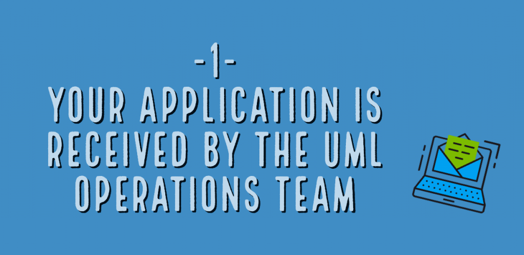 your application is received by the uml operations team