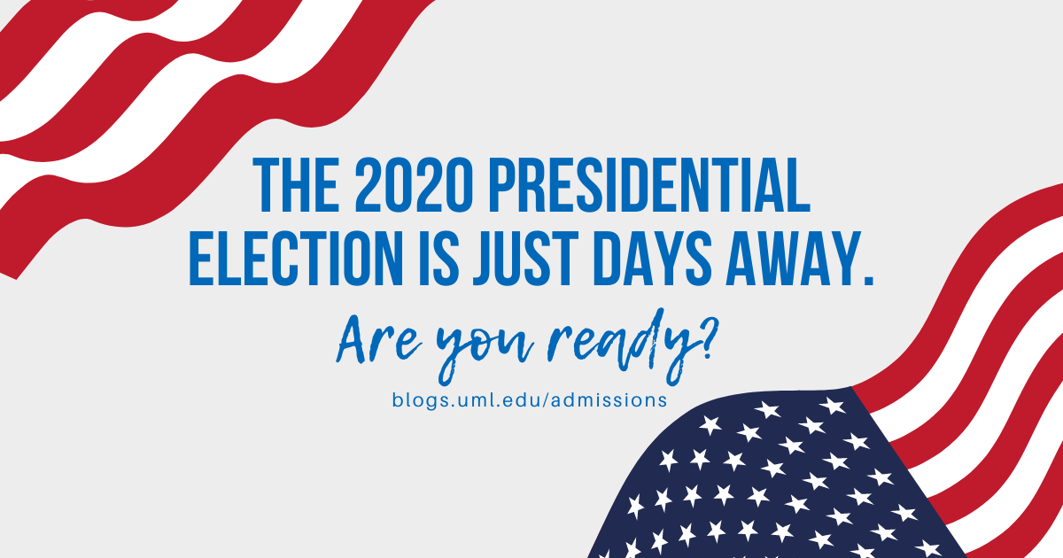 the 2020 presidential election is just days away. are you ready?