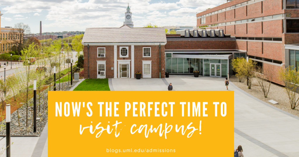 now's the perfect time to visit campus!