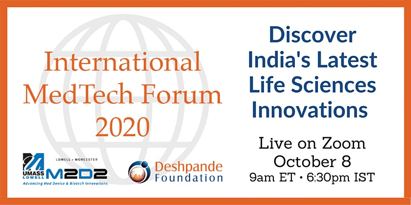 International MedTech Forum, October 8 2020 presented by M2D2 and The Deshpande Foundation.
